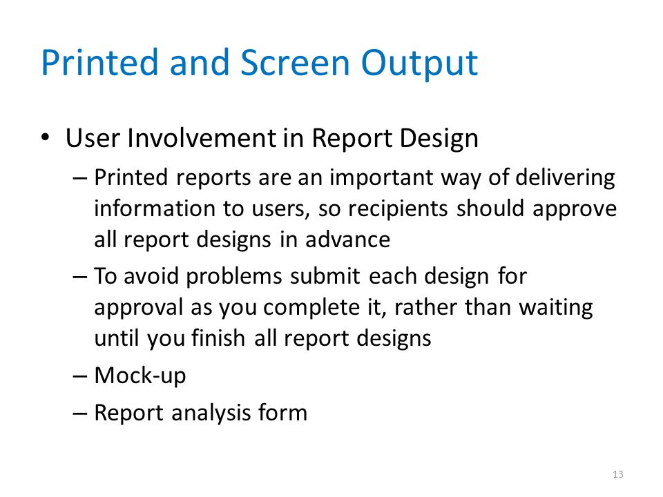 Printed and Screen Output