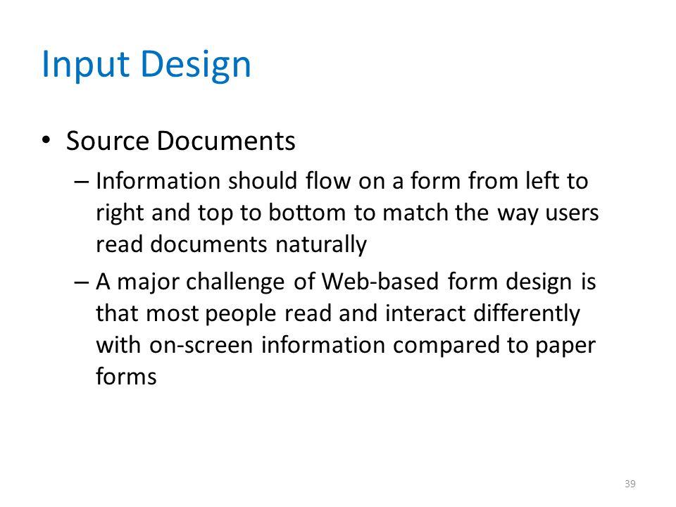 Input Design Source Documents