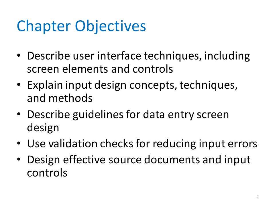 Chapter Objectives Describe user interface techniques, including screen elements and controls.
