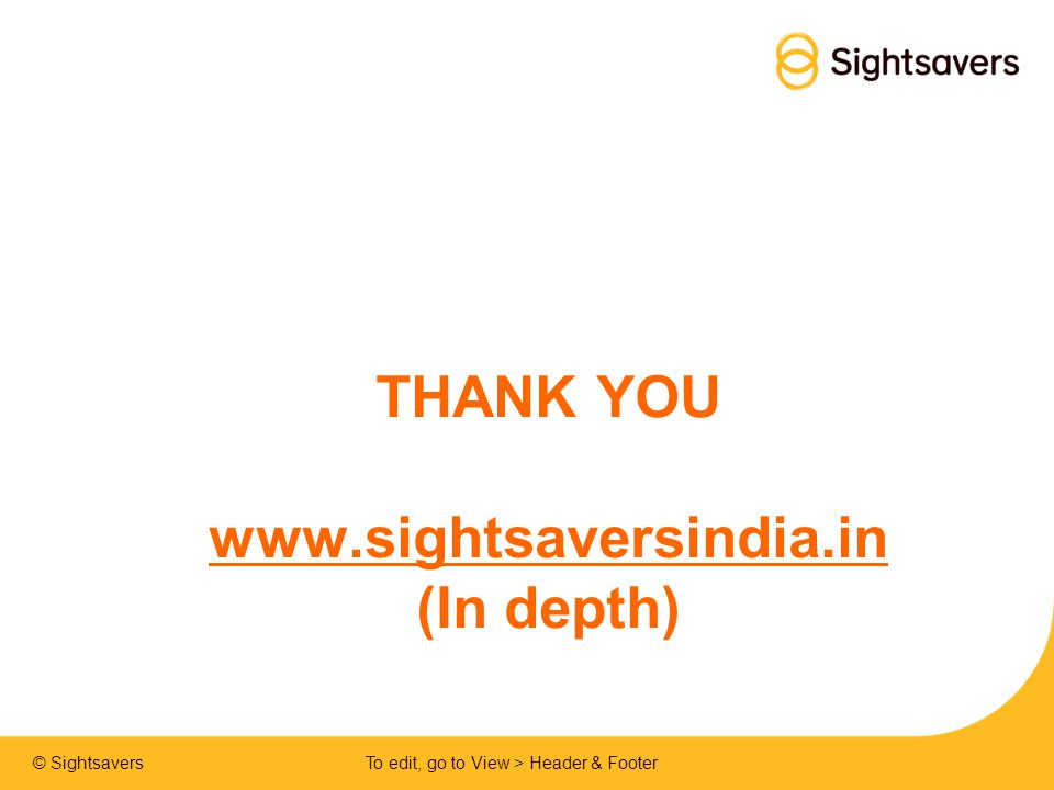 THANK YOU www.sightsaversindia.in (In depth)