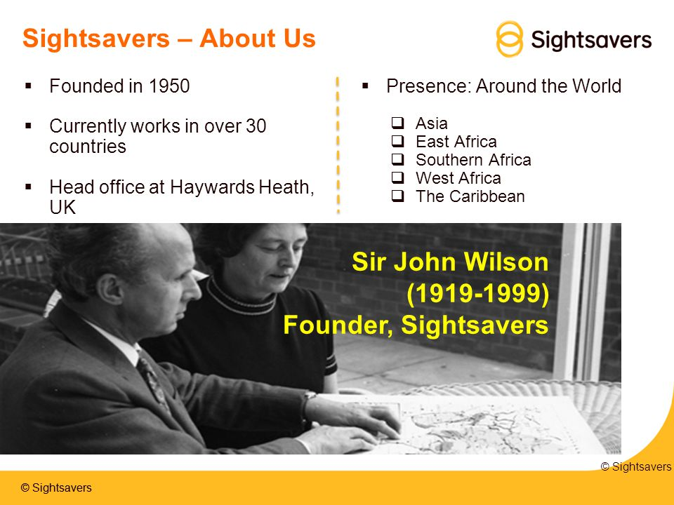 Sightsavers – About Us Sir John Wilson (1919-1999)