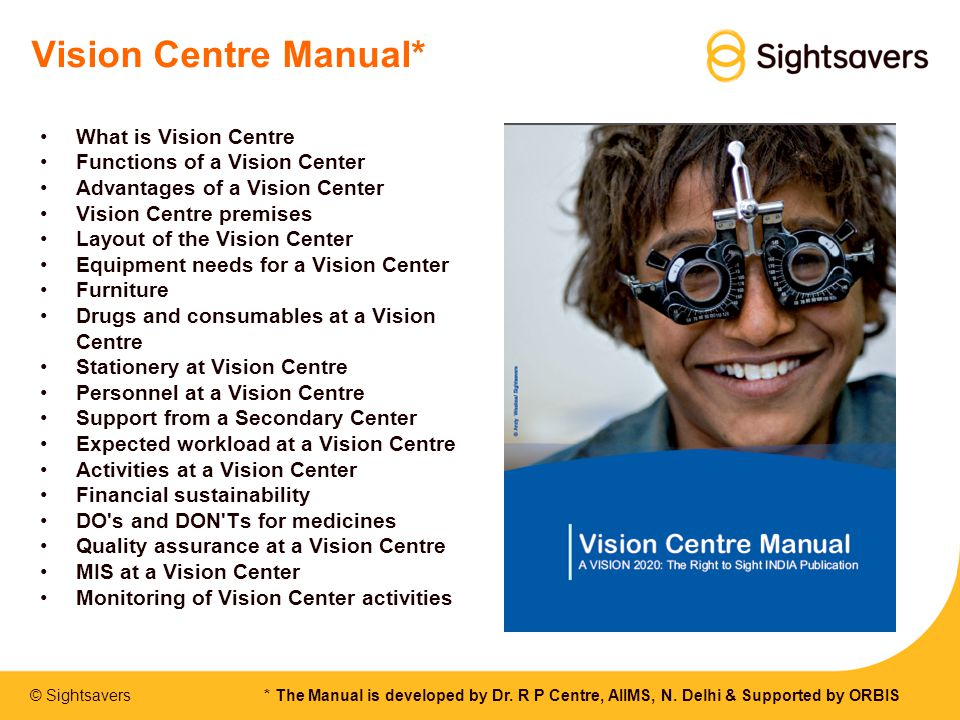 Vision Centre Manual* What is Vision Centre