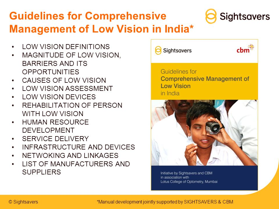 Guidelines for Comprehensive Management of Low Vision in India*