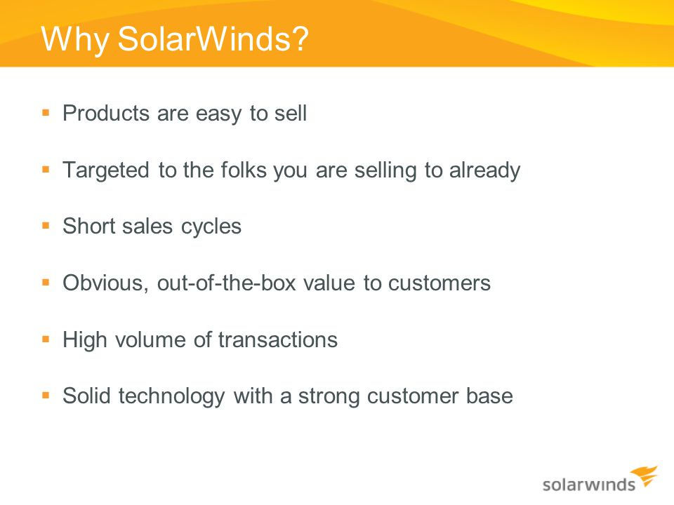 Why SolarWinds Products are easy to sell