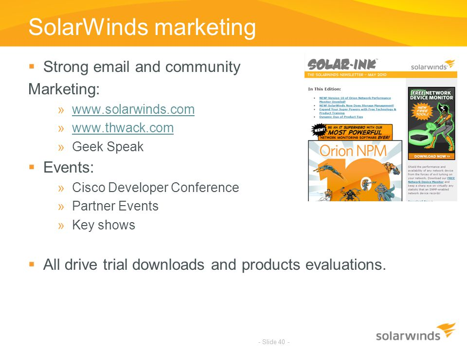 SolarWinds marketing Strong email and community Marketing: Events: