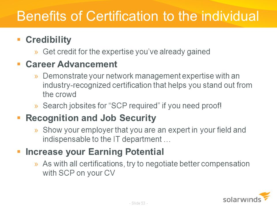 Benefits of Certification to the individual