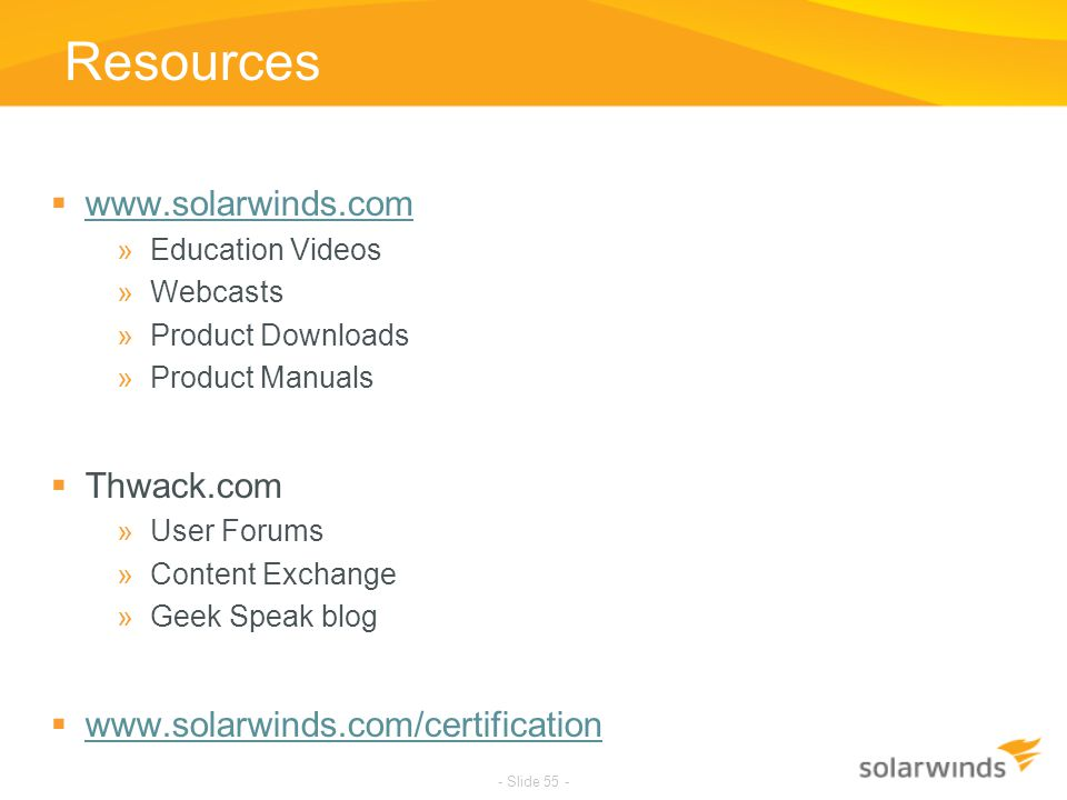 Resources www.solarwinds.com Thwack.com