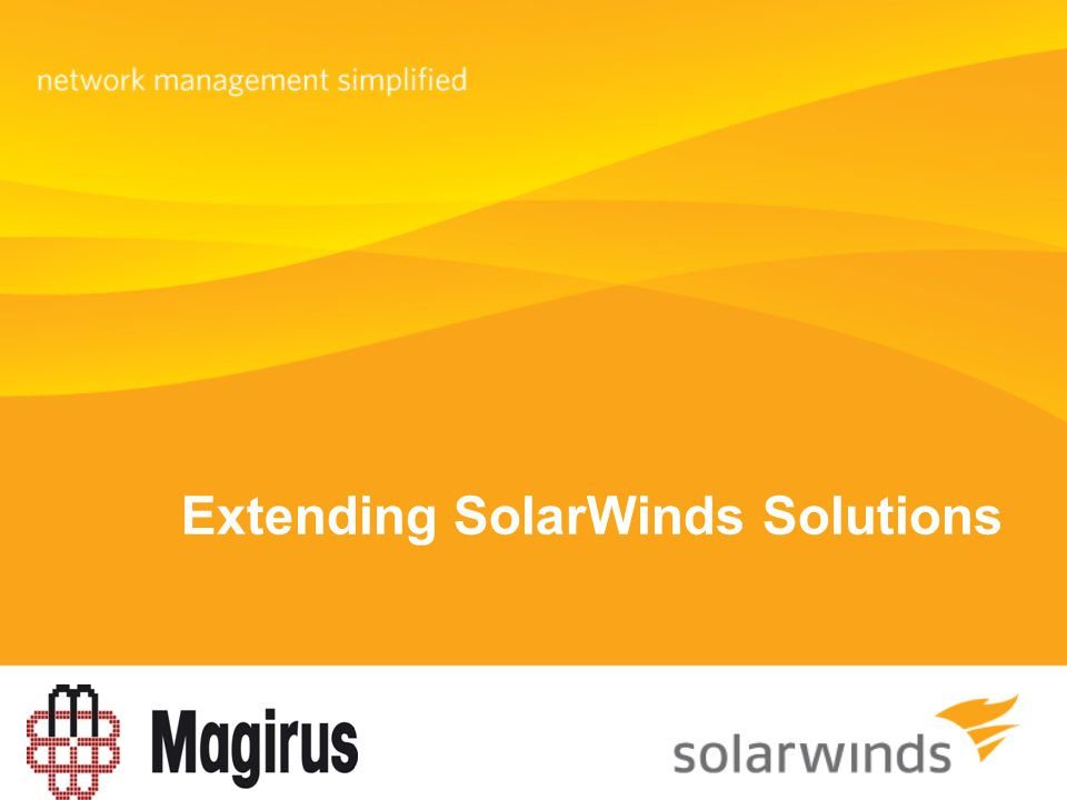 Extending SolarWinds Solutions