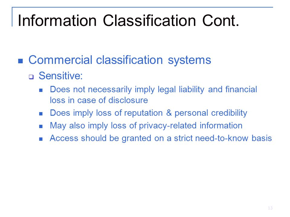 Information Classification Cont.
