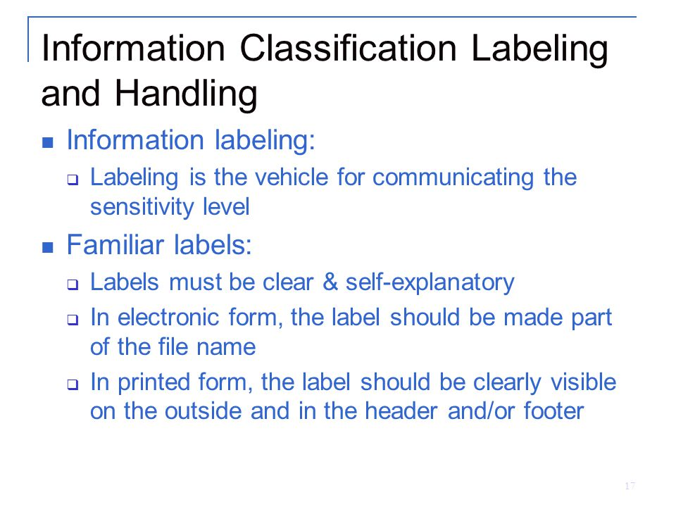 Information Classification Labeling and Handling
