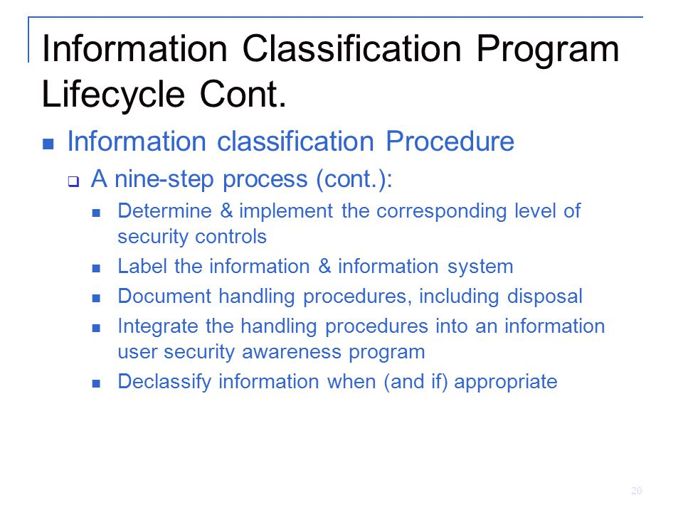 Information Classification Program Lifecycle Cont.