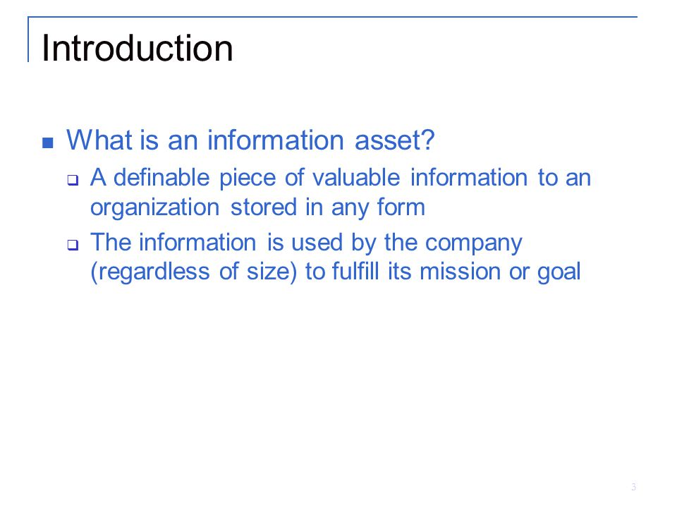 Introduction What is an information asset