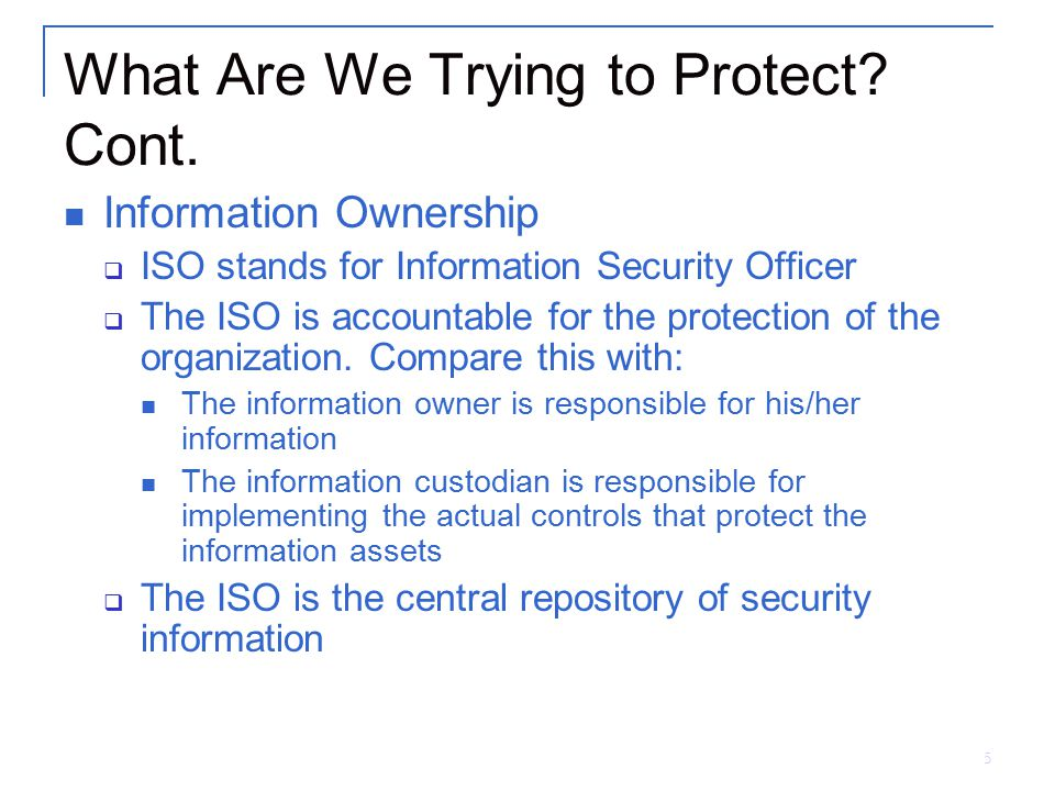 What Are We Trying to Protect Cont.