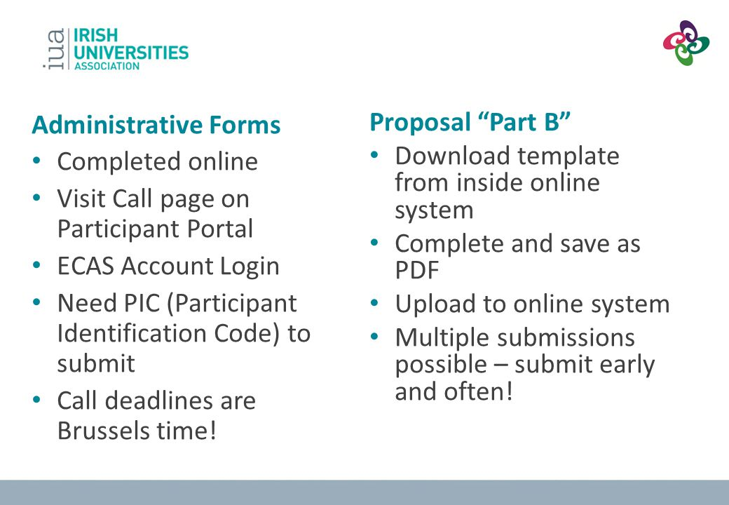 Administrative Forms Completed online. Visit Call page on Participant Portal. ECAS Account Login.