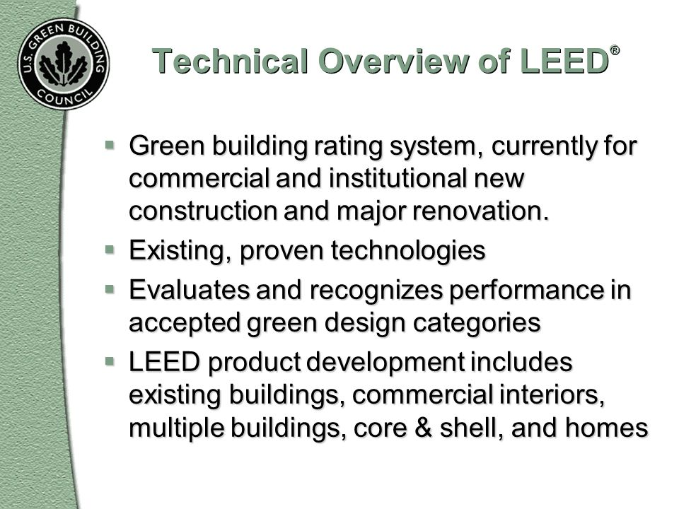 Technical Overview of LEED®