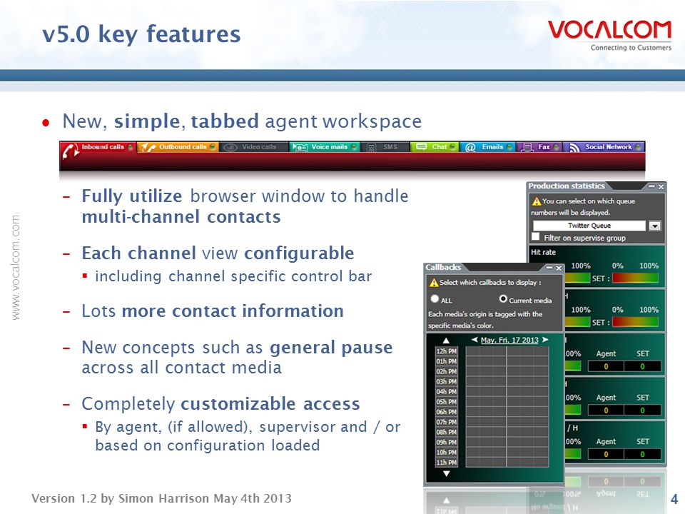 v5.0 key features New, simple, tabbed agent workspace