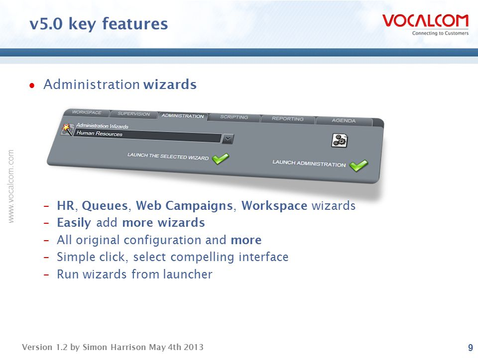 v5.0 key features Administration wizards