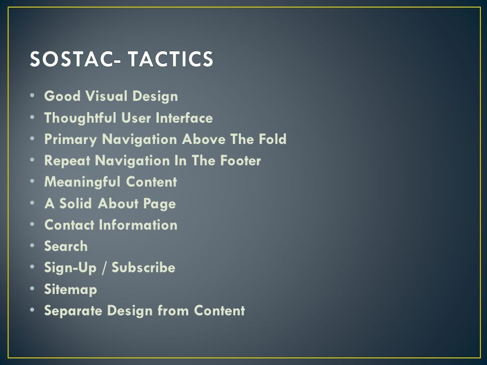 SOSTAC- TACTICS Good Visual Design Thoughtful User Interface