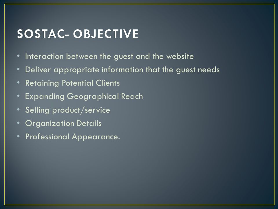 SOSTAC- OBJECTIVE Interaction between the guest and the website