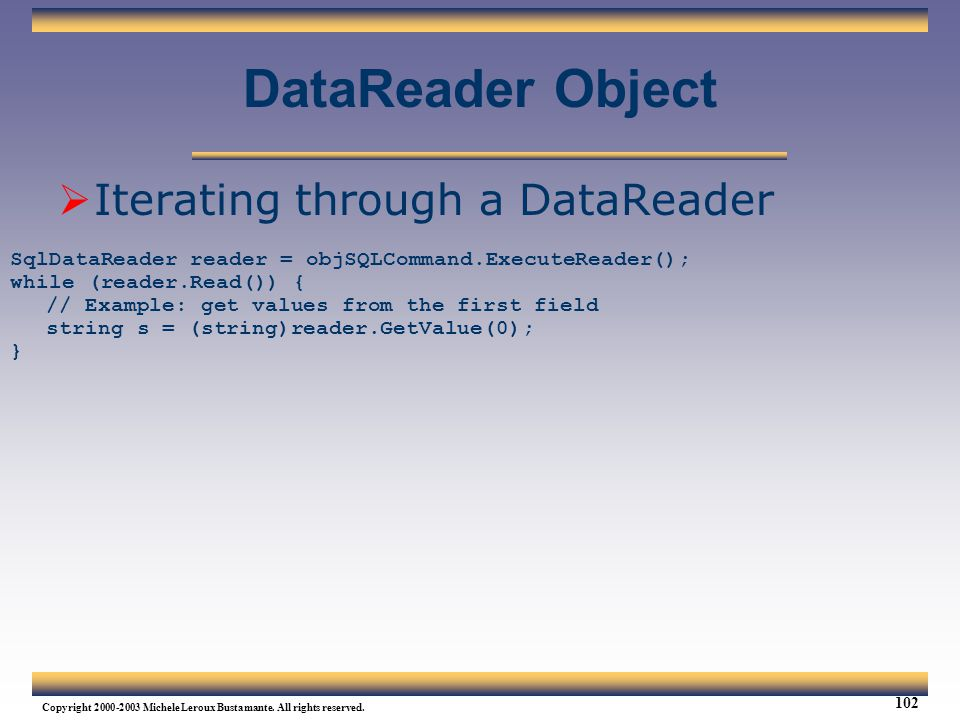 DataReader Object Iterating through a DataReader