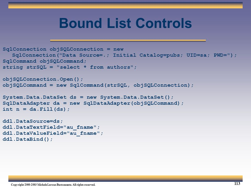 Bound List Controls SqlConnection objSQLConnection = new