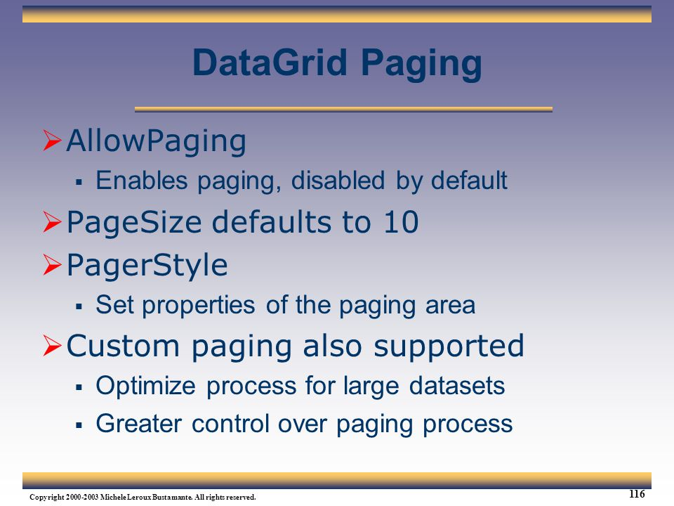 DataGrid Paging AllowPaging PageSize defaults to 10 PagerStyle