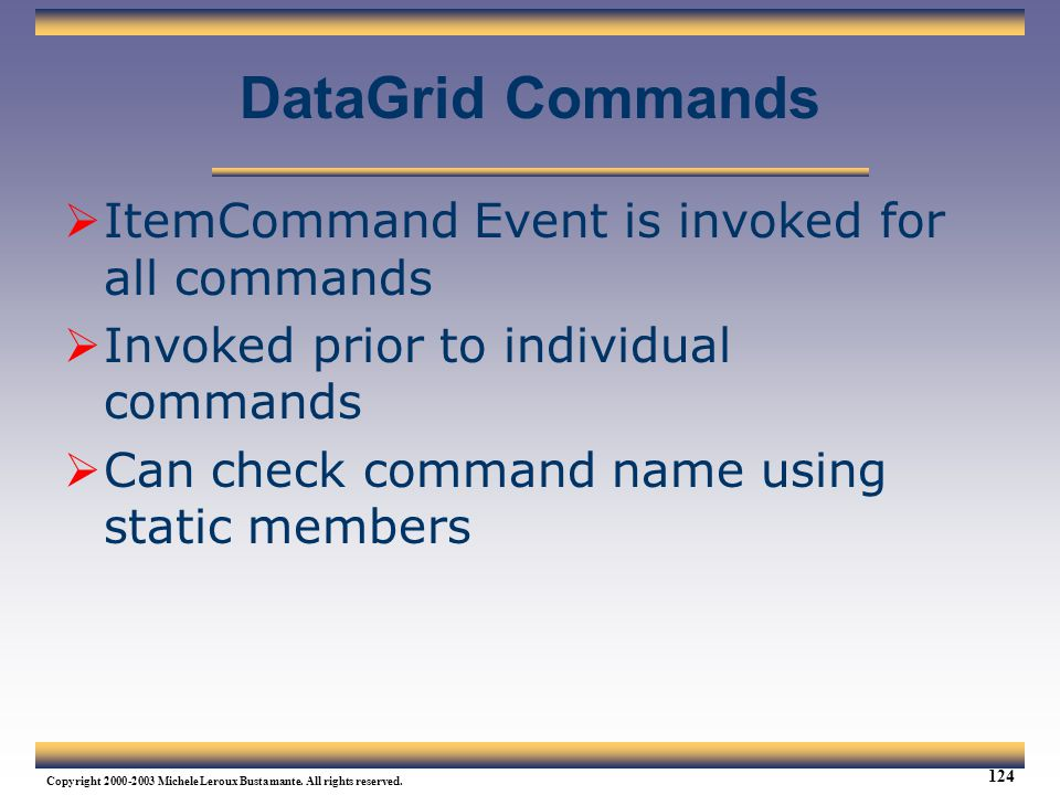 DataGrid Commands ItemCommand Event is invoked for all commands