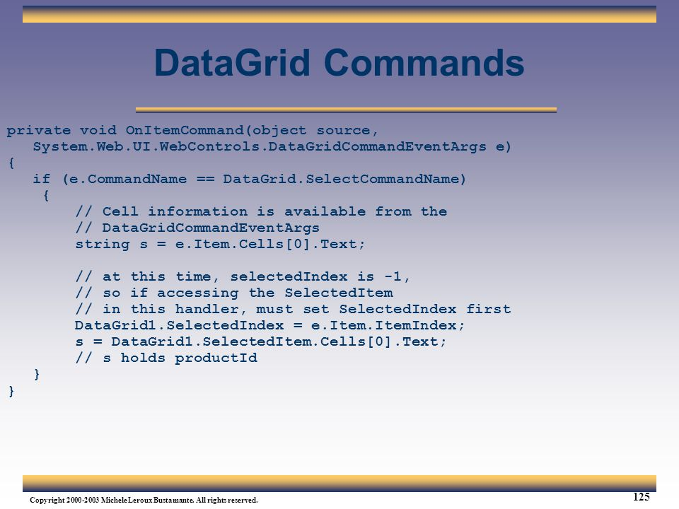 Web Services Tutorial Updated 04/07/2003. DataGrid Commands.