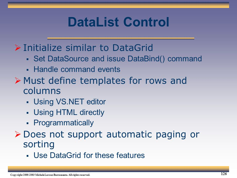 DataList Control Initialize similar to DataGrid