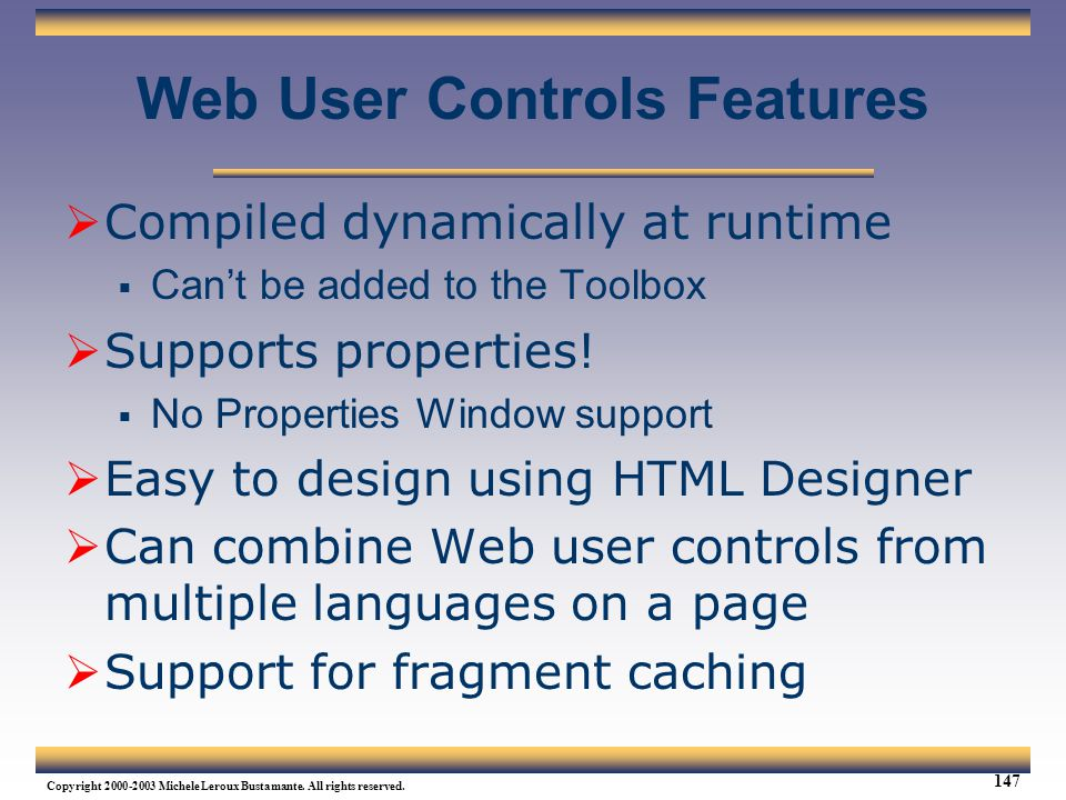 Web User Controls Features