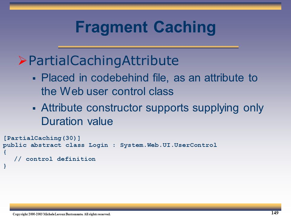 Fragment Caching PartialCachingAttribute