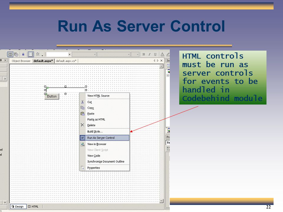 Web Services Tutorial Updated 04/07/2003. Run As Server Control.