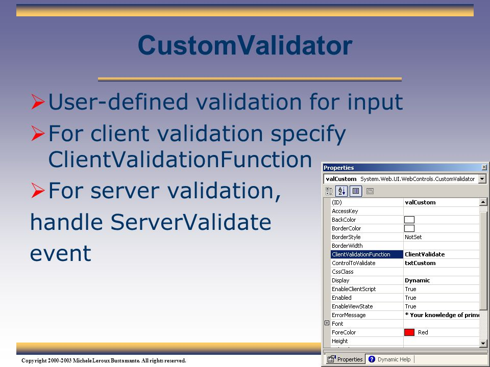 CustomValidator User-defined validation for input