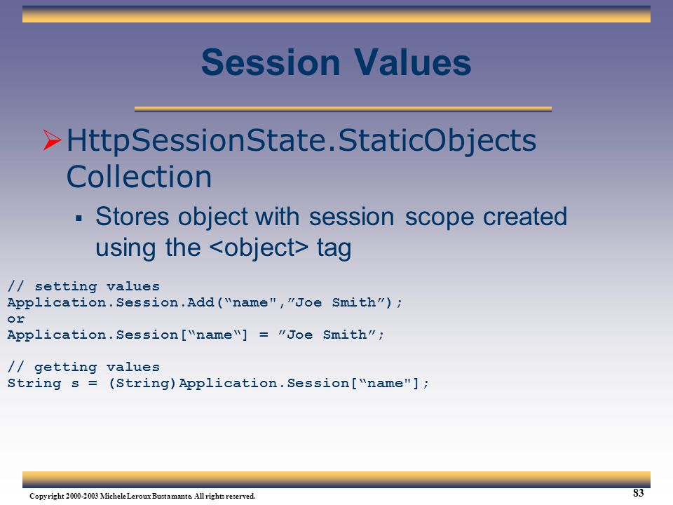 Session Values HttpSessionState.StaticObjects Collection