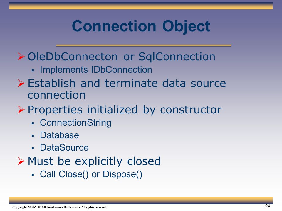 Connection Object OleDbConnecton or SqlConnection