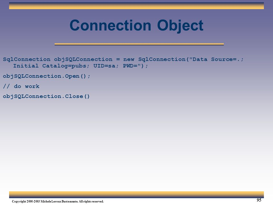Web Services Tutorial Updated 04/07/2003. Connection Object.