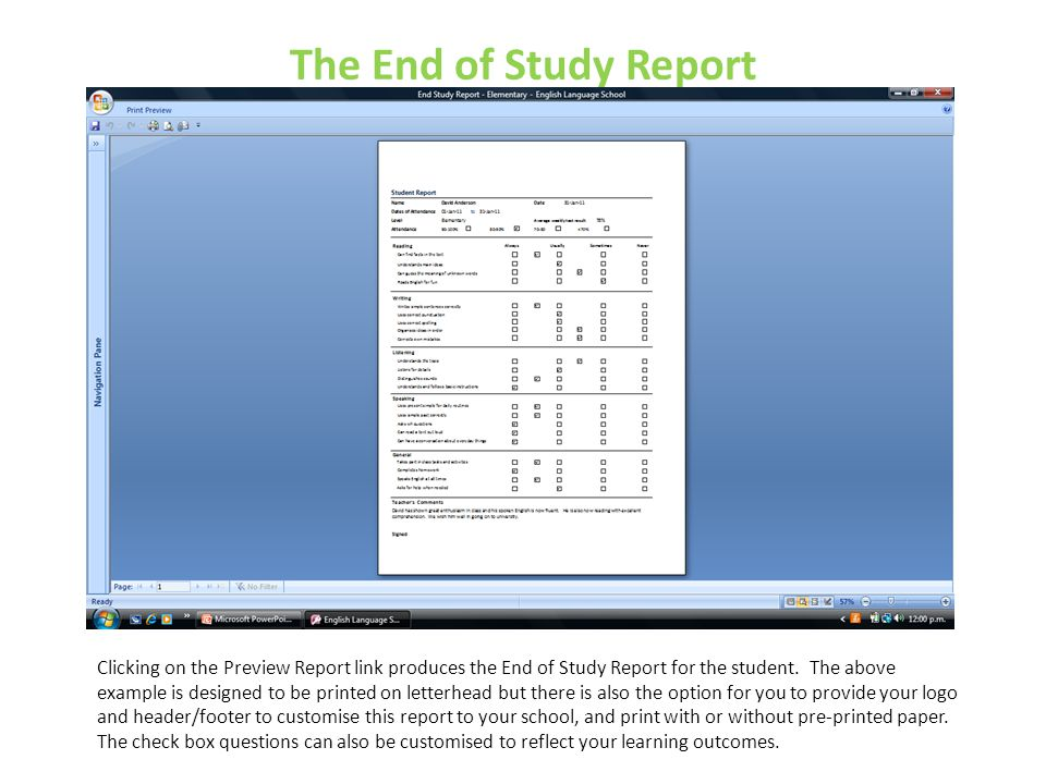 The End of Study Report