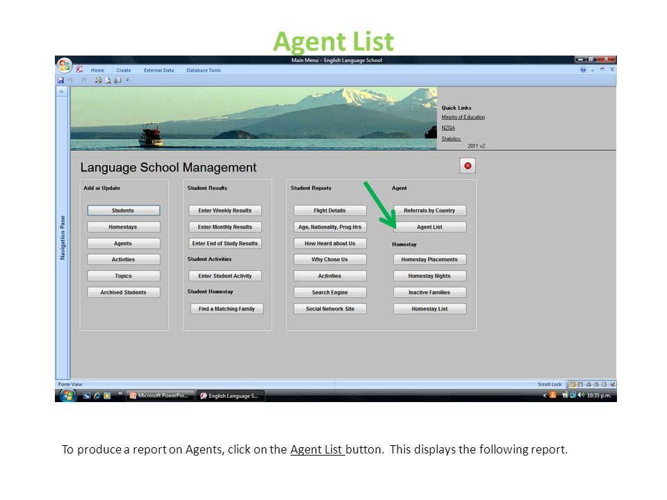 Agent List To produce a report on Agents, click on the Agent List button.