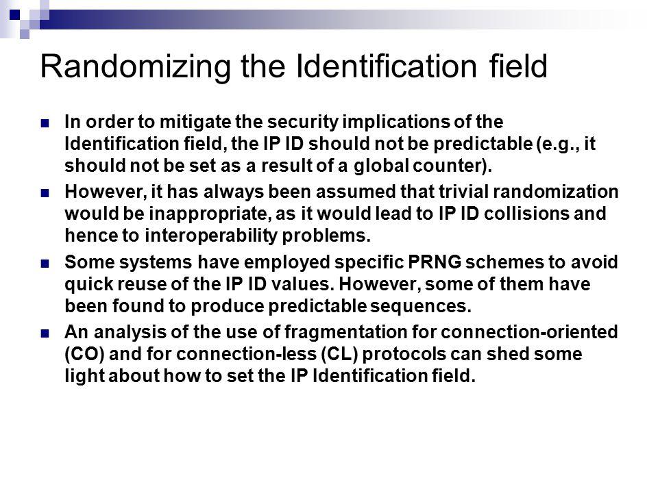 Randomizing the Identification field