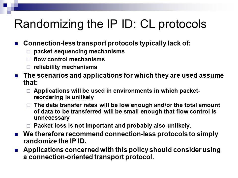 Randomizing the IP ID: CL protocols