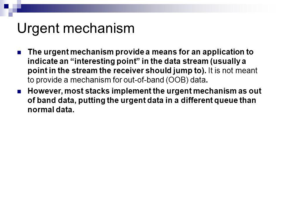 Urgent mechanism