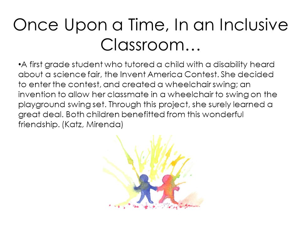 Once Upon a Time, In an Inclusive Classroom…