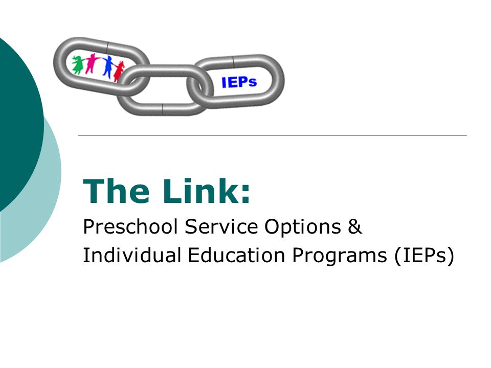 The Link: The Link: Preschool Service Options &