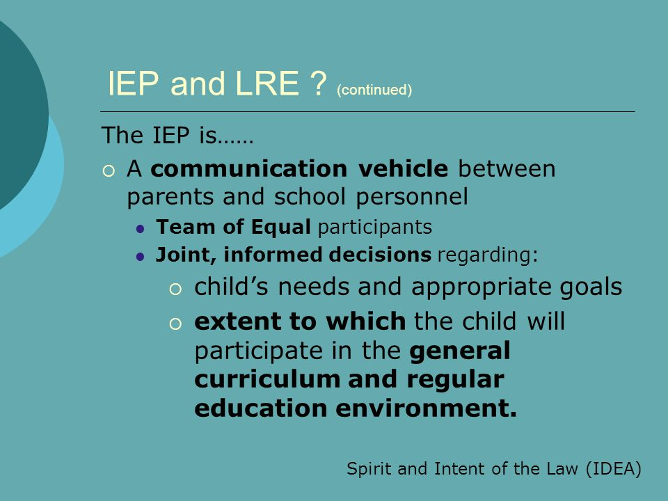 IEP and LRE (continued)
