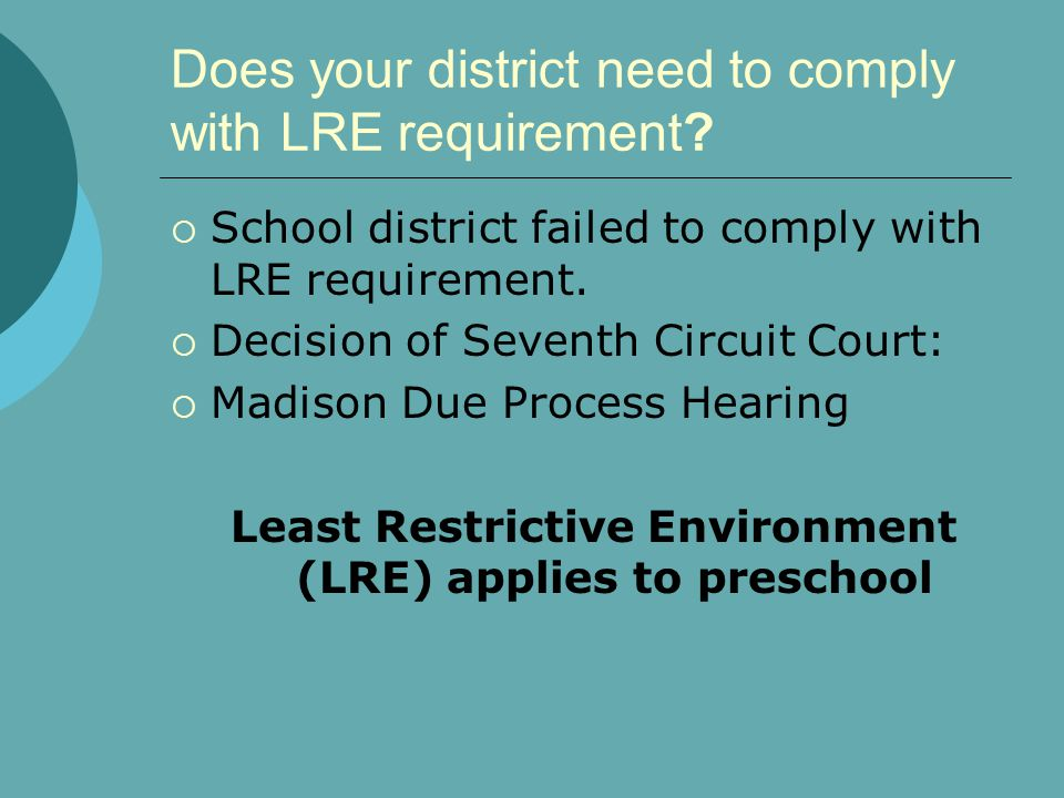 Does your district need to comply with LRE requirement