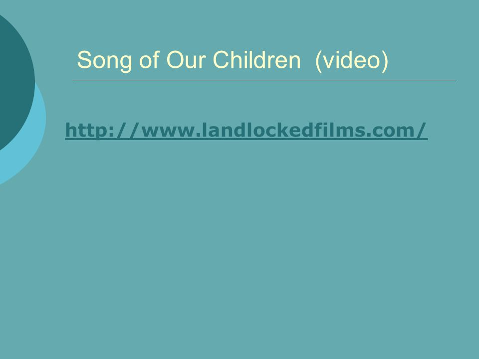 Song of Our Children (video)