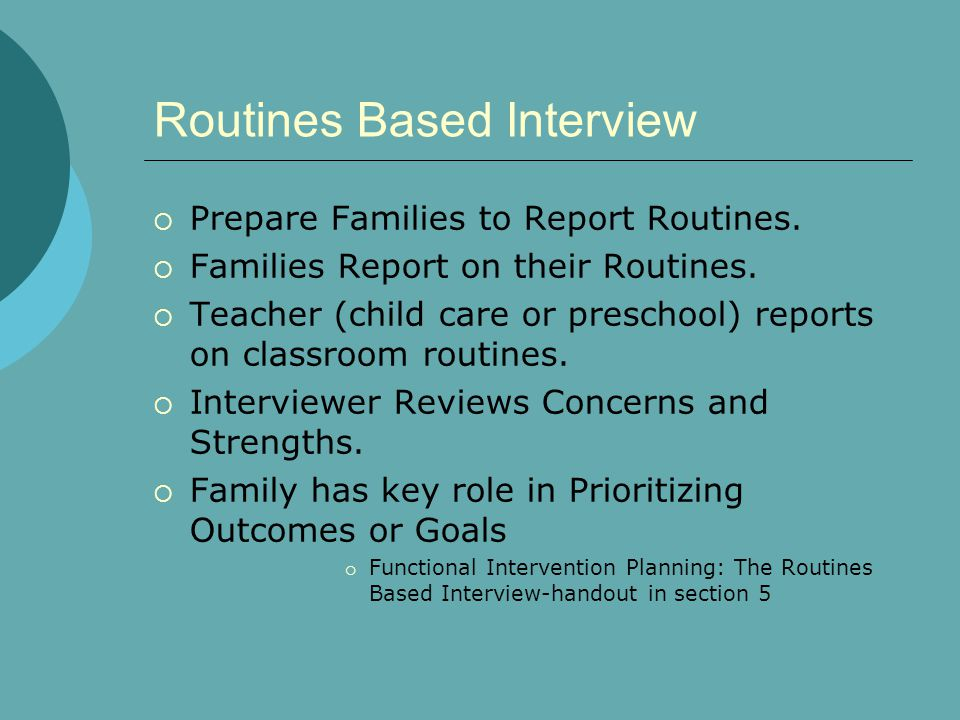 Routines Based Interview