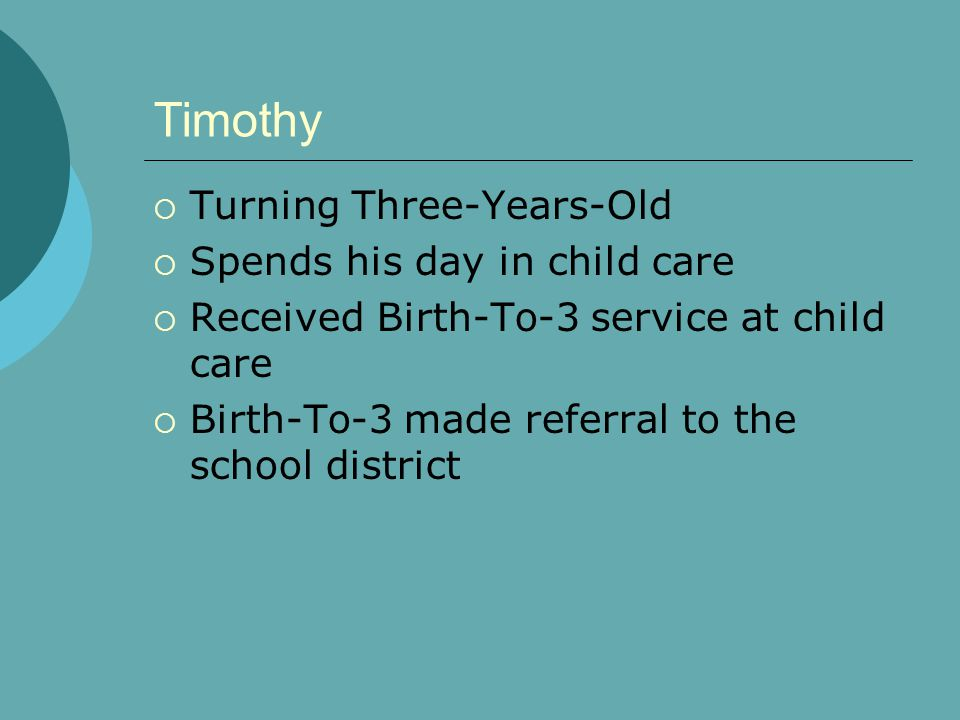 Timothy Turning Three-Years-Old Spends his day in child care