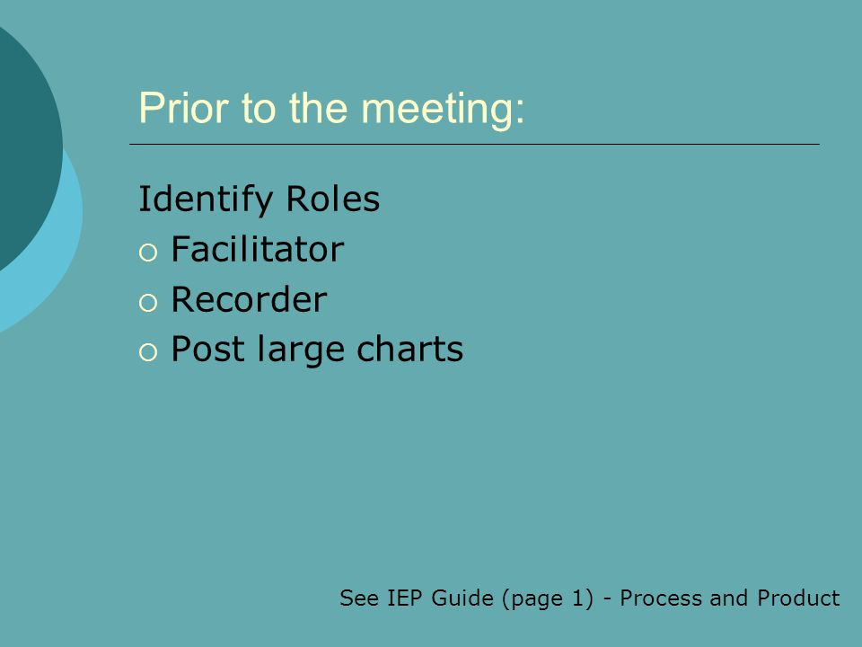 See IEP Guide (page 1) - Process and Product