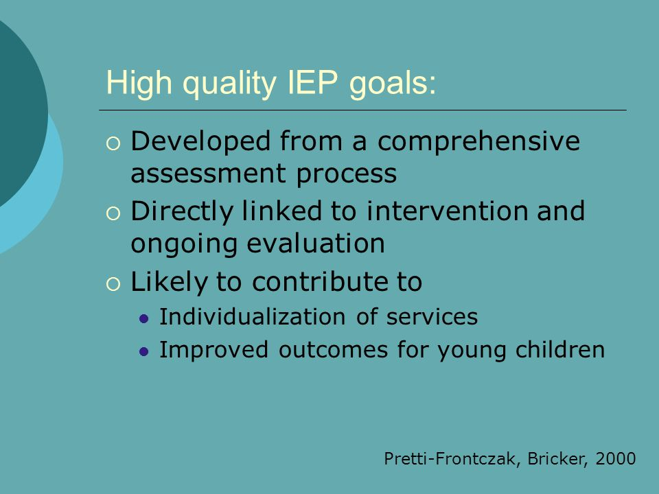 High quality IEP goals: